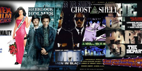 Miss Congeniality, Sherlock Holmes, Men In Black, Ghost in the Shell, The Departed
