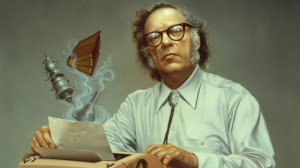 Isaac Asimov. An important figure in Science Fiction.