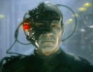 """I am Locutus of Borg. Resistance is futile. Your life as it has been is over. From this time forward you will service us."""